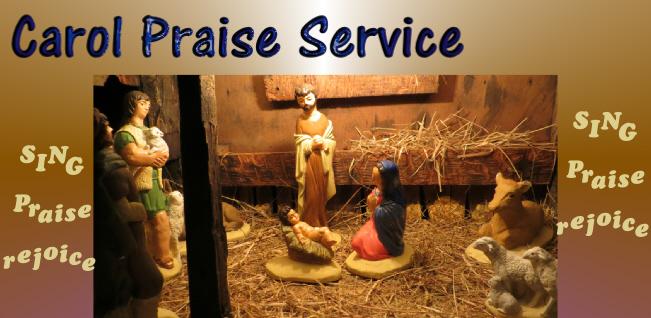 Carol Praise Service
